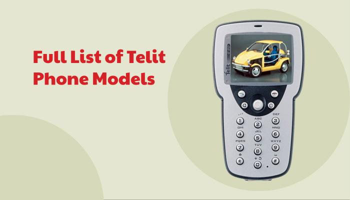 Full List of Telit Phone Models