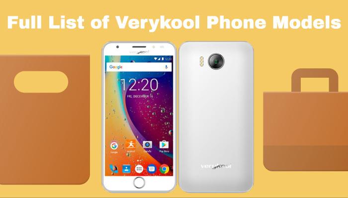 Full List of Verykool Phone Models