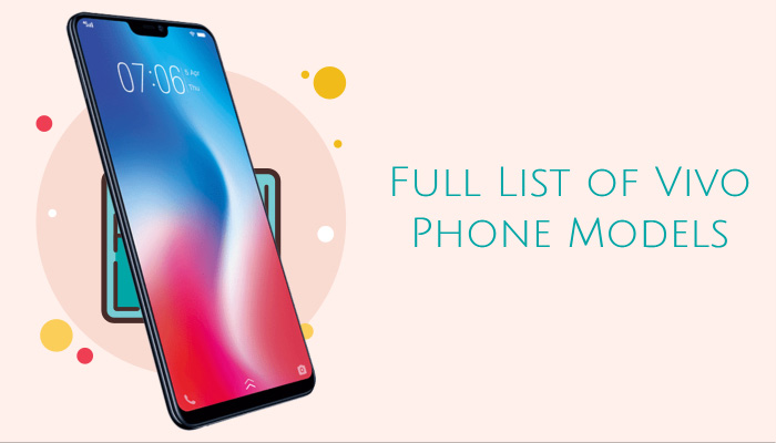Full List of Vivo Phone Models