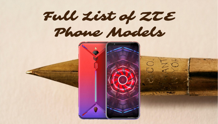 Full List of ZTE Phone Models