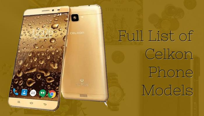 Full List of Celkon Phone Models