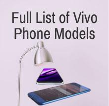 Full List of Vivo Phone Models