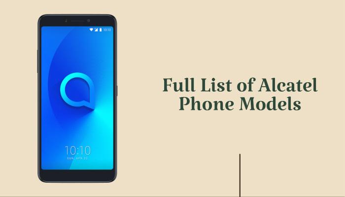 Full List of Alcatel Phone Models