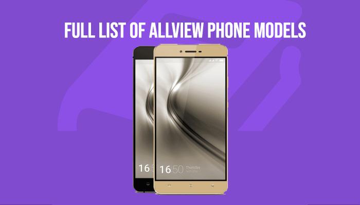 Full List of Allview Phone Models