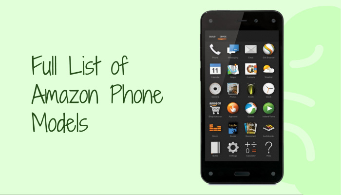 Full List of Amazon Phone Models