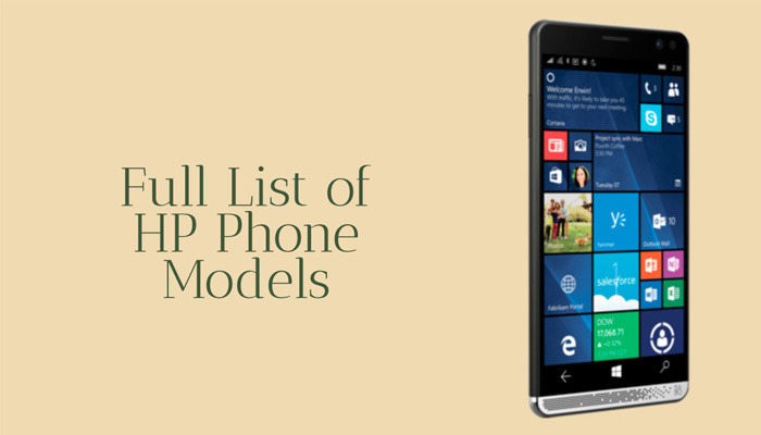 Full List of HP Phone Models