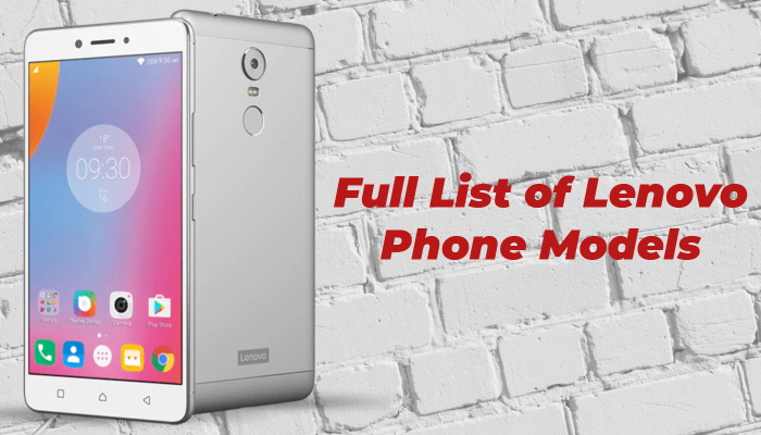 Full List of Lenovo Phone Models
