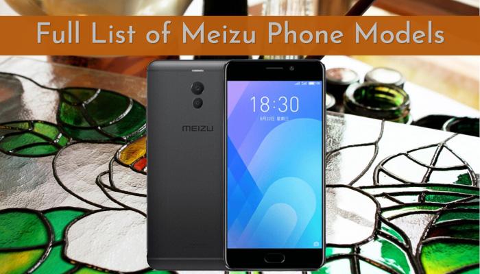 Full List of Meizu Phone Models