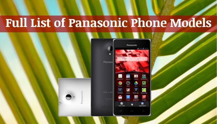 Full List of Panasonic Phone Models