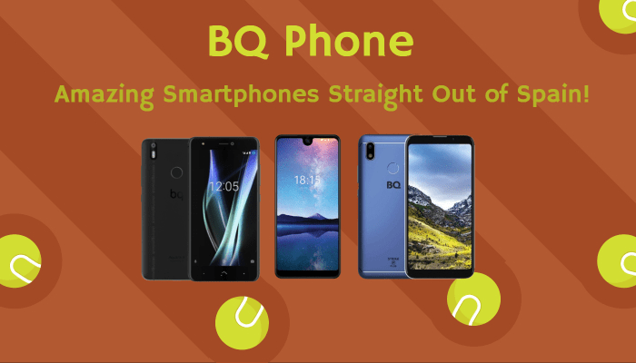BQ Phone: Amazing Smartphones Straight Out of Spain!