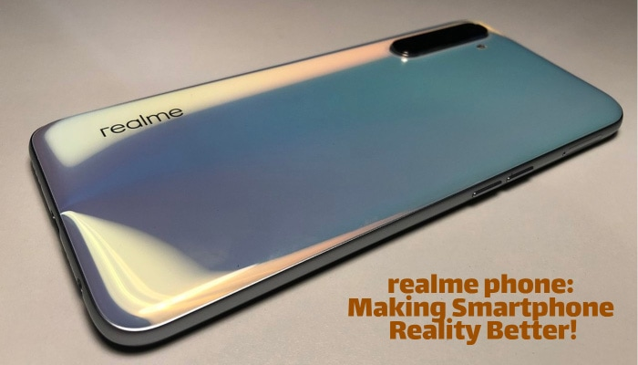 realme phone: Making Smartphone Reality Better!