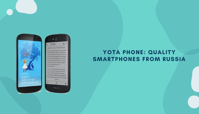 Yota Phone: Quality Smartphones from Russia
